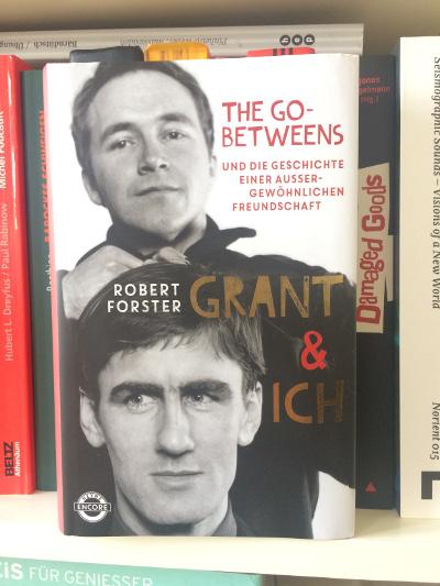 Grant und Ich, Robert Forster, Autobiografie, Grant McLennan